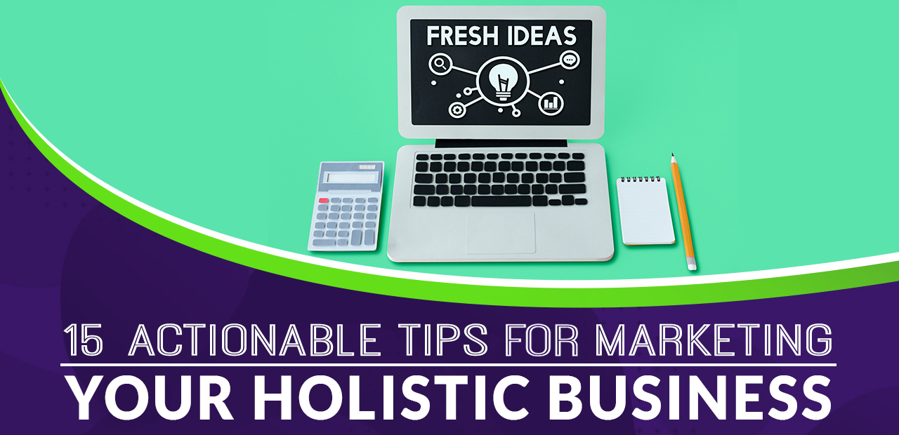 marketing your holistic business